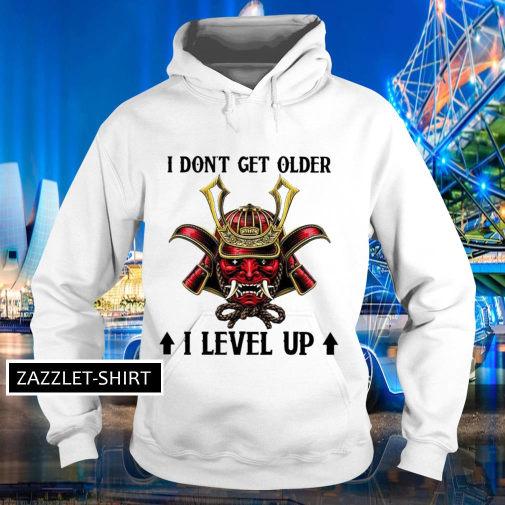 Masque samourai I don't get older I level up Hoodie