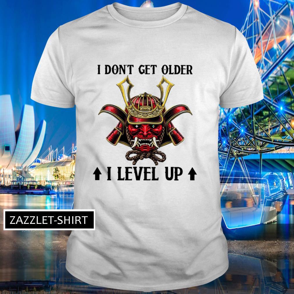 Masque samourai I don't get older I level up shirt