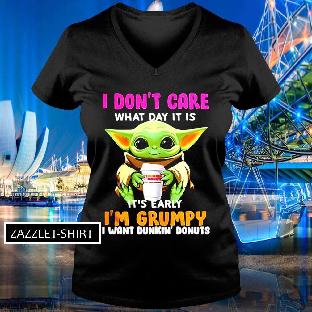 I don't care what day it is it's early I'm grumpy I want Dunkin' donuts s V-neck t-shirt