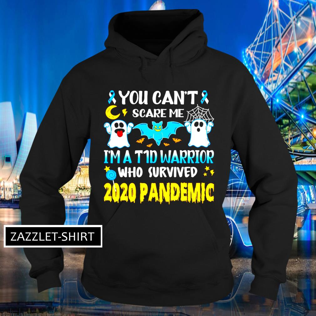 Ghost diabetes awareness you can't scare me I'm a warrior who survived 2020 pandemic s Hoodie