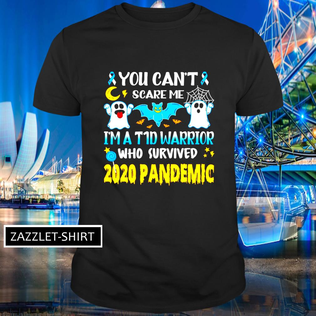 Ghost diabetes awareness you can't scare me I'm a warrior who survived 2020 pandemic shirt