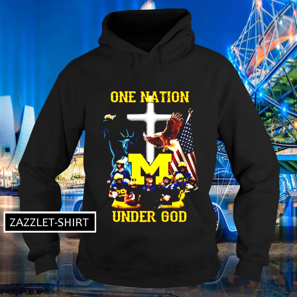 Michigan Wolverines one nation under God s Hoodie