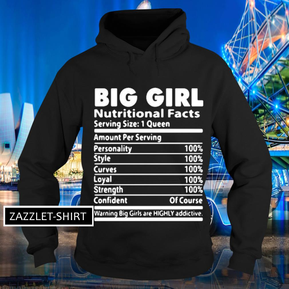 Big girl nutrition facts serving size 1 queen amount per serving s Hoodie