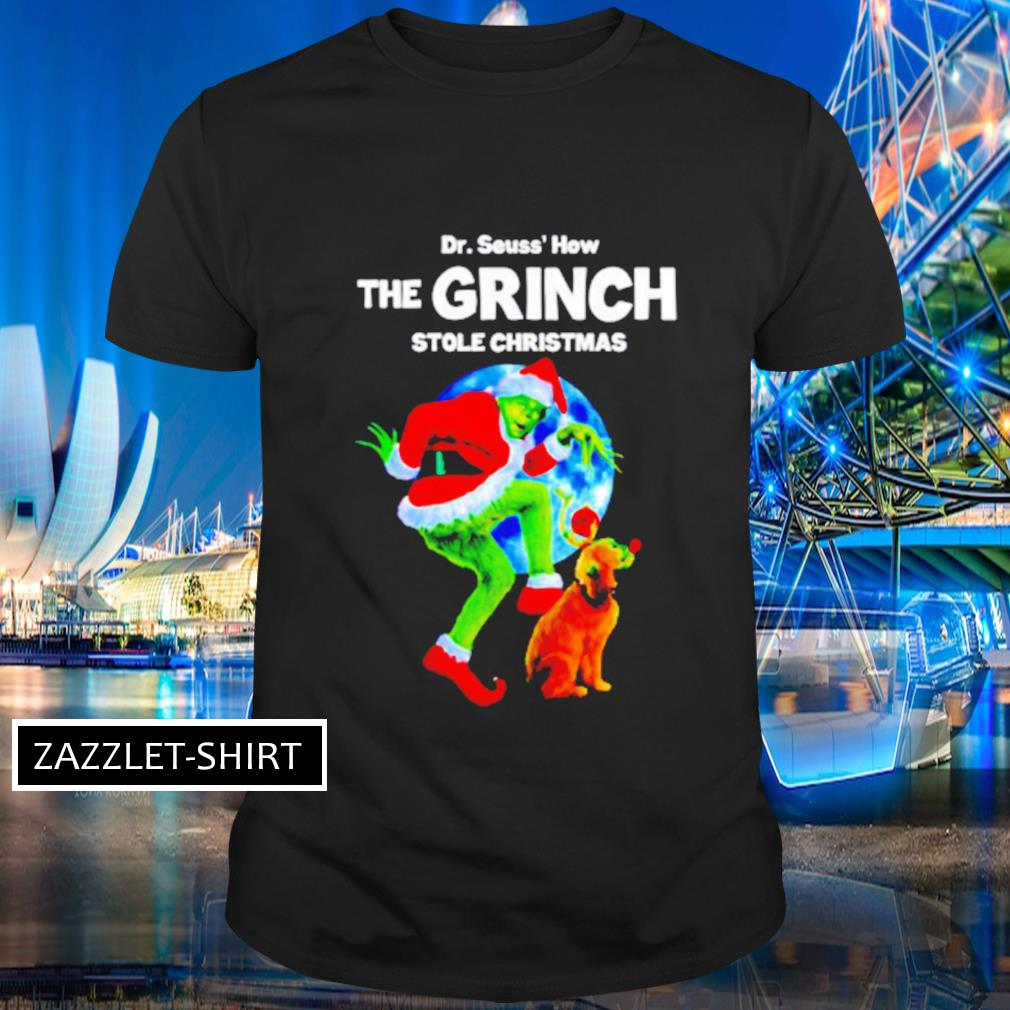 Dr Seuss' how The Grinch stole Christmas shirt