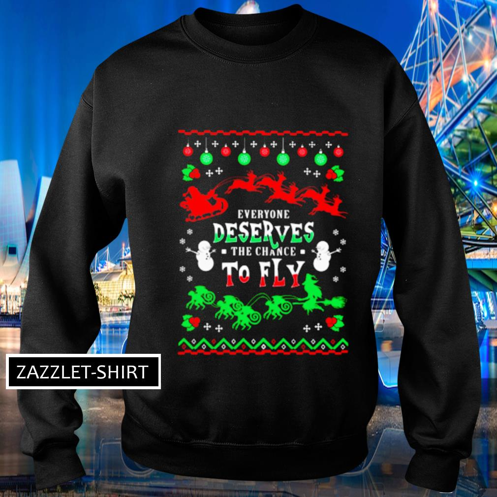 Everyone deserves the chance to fly ugly s Sweater