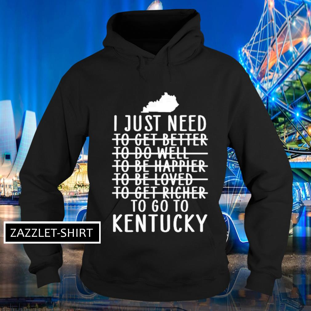 I just need to get better to do well s Hoodie