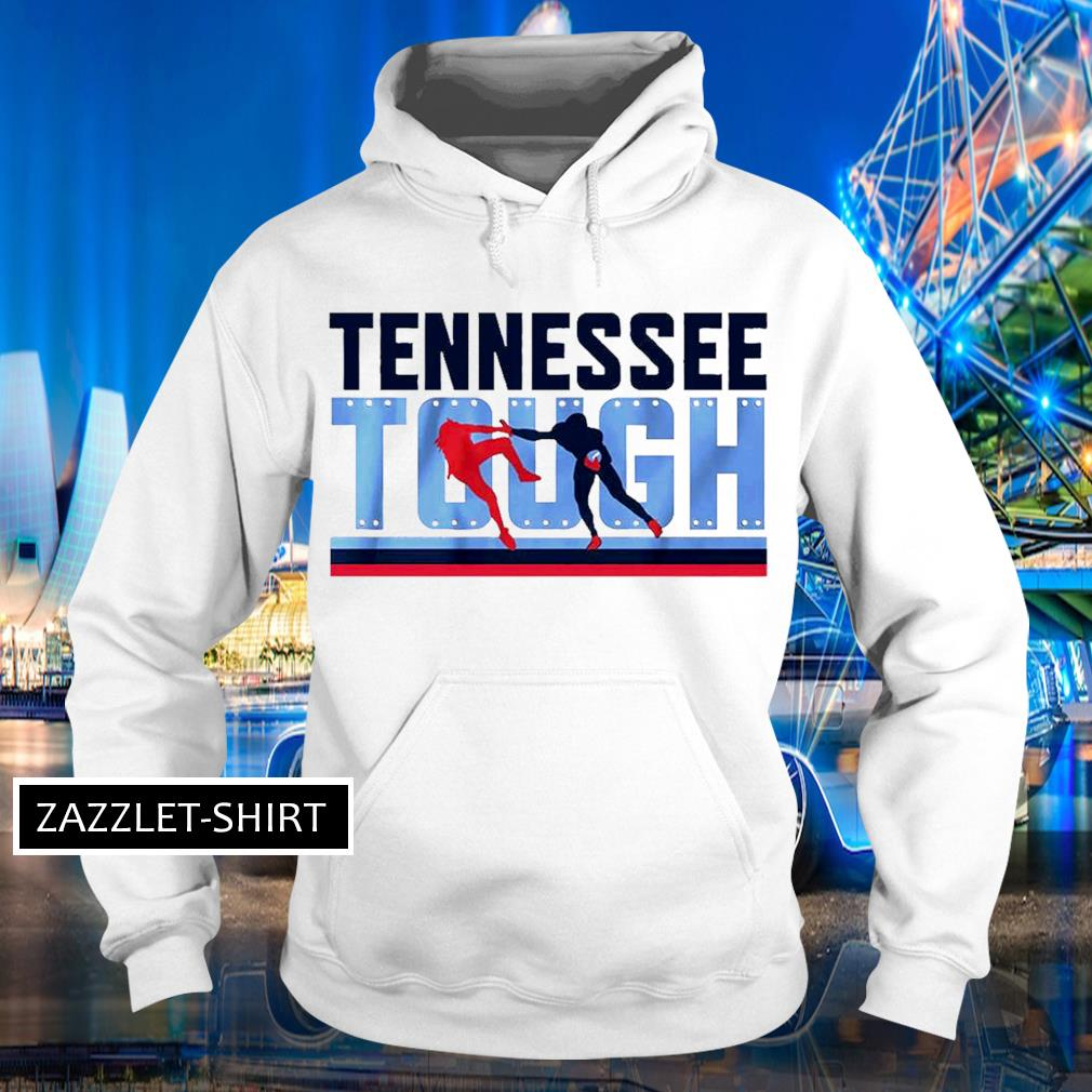 Tennessee Tough s Hoodie