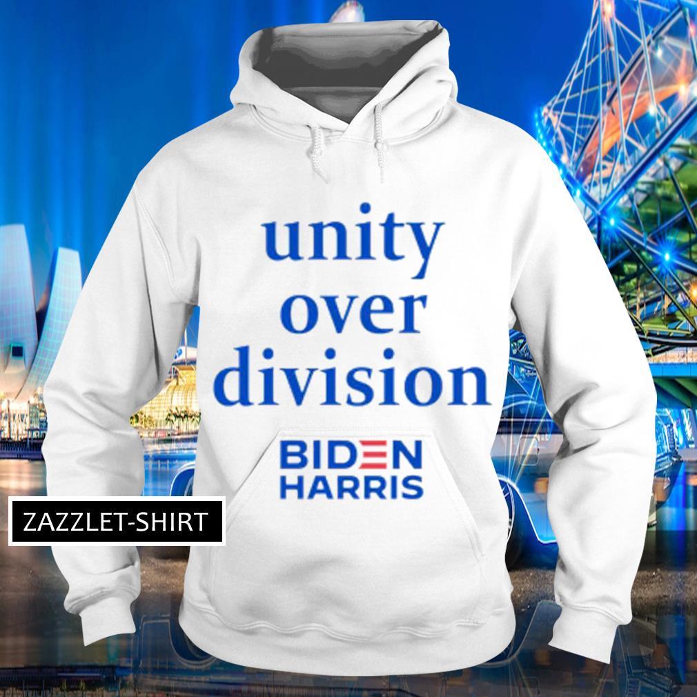 Unity over division Biden Harris s Hoodie