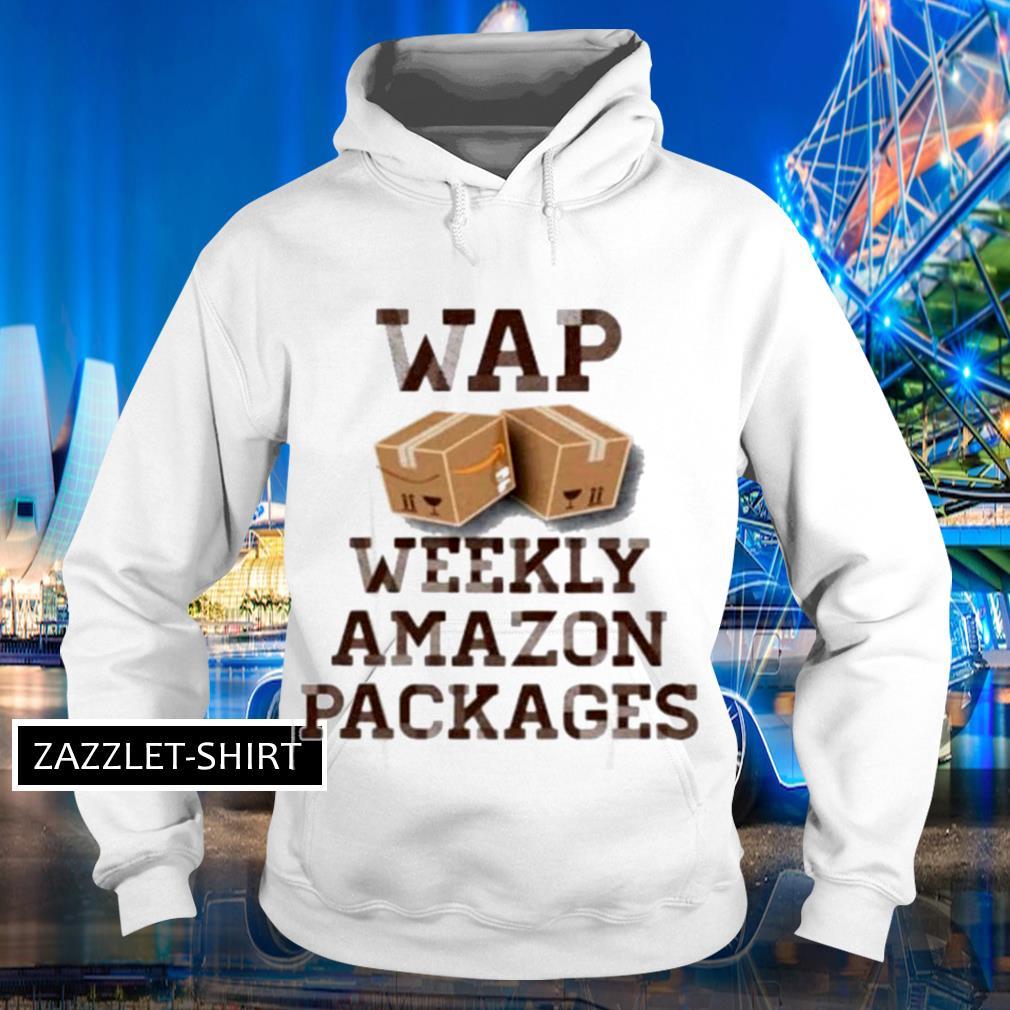 WAP weekly Amazon packages s Hoodie