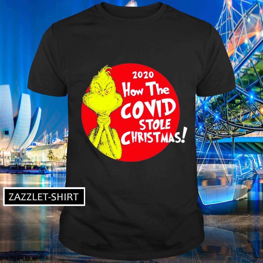 2020 How Covid Stole Christmas Grinch shirt