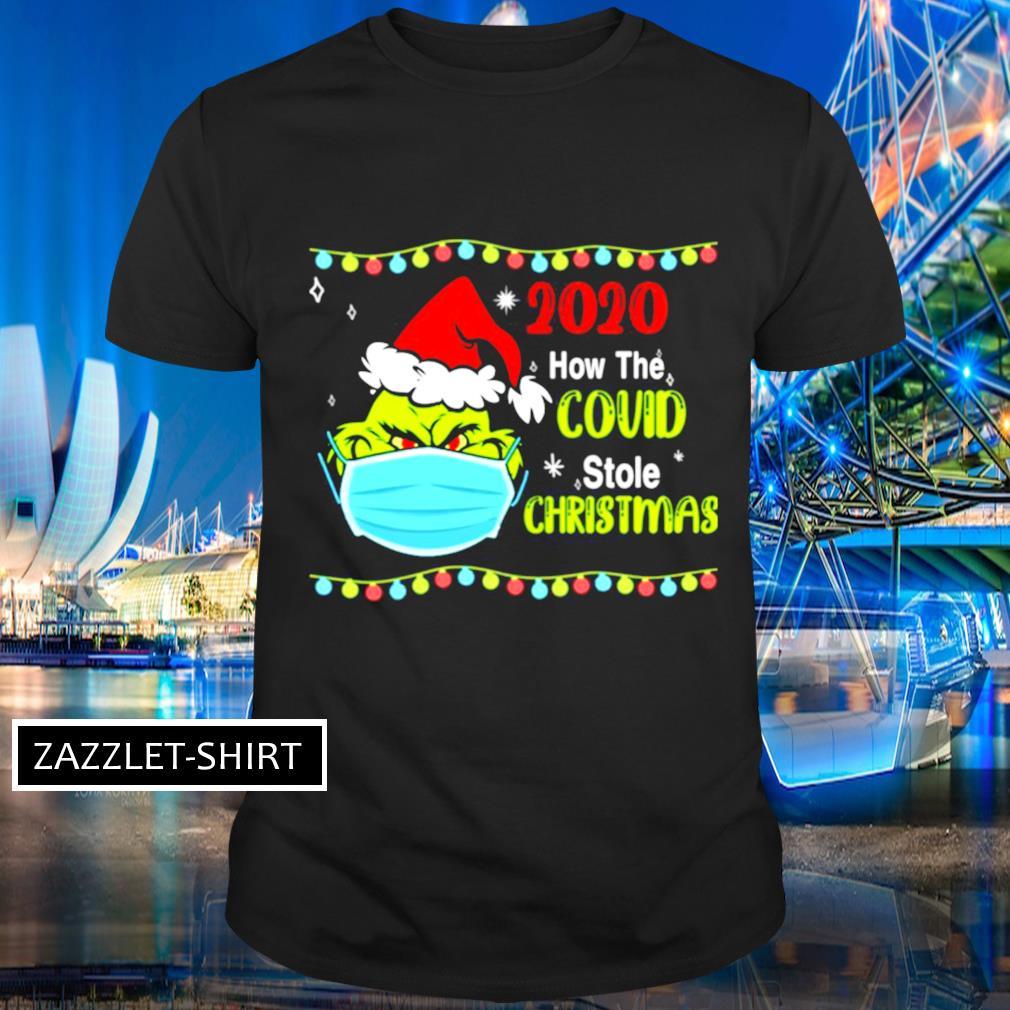 Grinch 2020 how Covid stole Christmas shirt