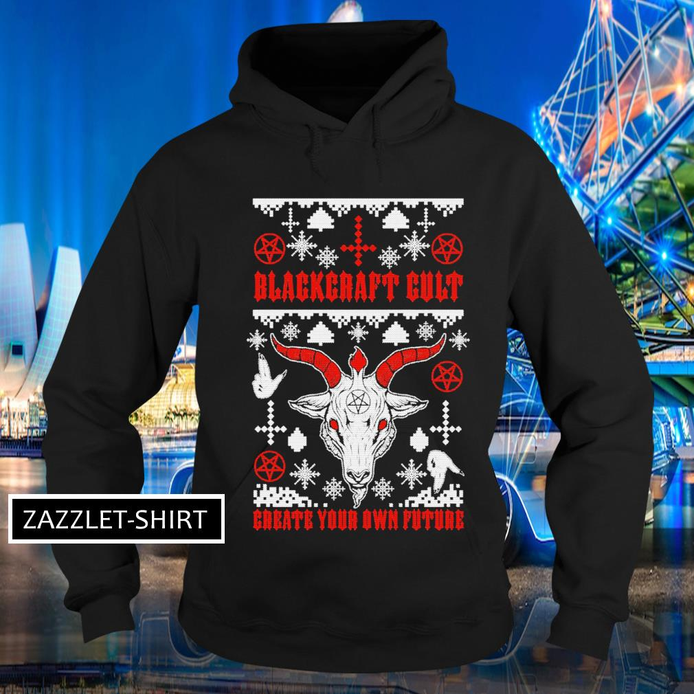 Santa Blackcraft Cult create your own future ugly Christmas s Hoodie