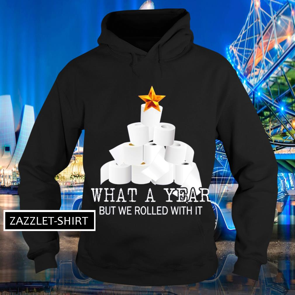 Toilet paper Christmas tree what a year but we rolled with it Christmas s Hoodie